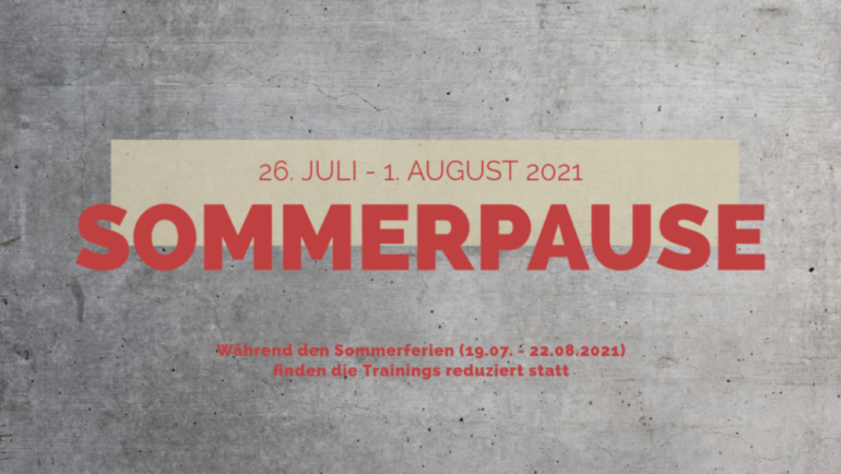 Sommerpause 2021